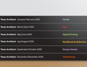 Texas Architect 2019 Editorial Calendar