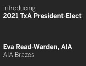 Meet TxA President-Elect Eva Read-Warden, AIA