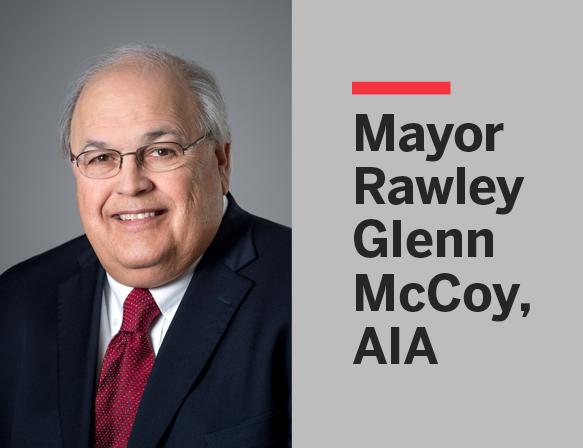 Mayor Rawley Glenn McCoy, AIA: 1950–2021
